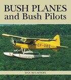 Bush Planes and Bush Pilots
