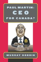Paul Martin: CEO for Canada?: CEO for Canada?