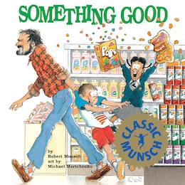 Book Something Good by Robert Munsch