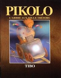 Pikolo: L'arbre Aux Mille Tresors