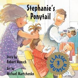Book Stephanies Ponytail by Robert Munsch