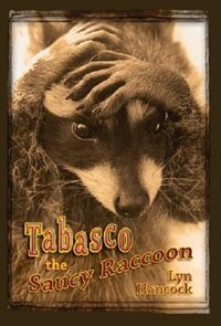 Book Tabasco the Saucy Racoon by Lyn Hancock