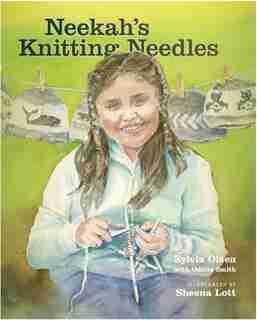 Neekah's Knitting Needles by Sylvia Olsen
