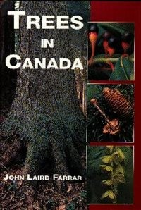 Trees In Canada Book By John Laird Farrar Hardcover