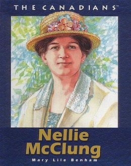 Book Nellie McClung by Benham