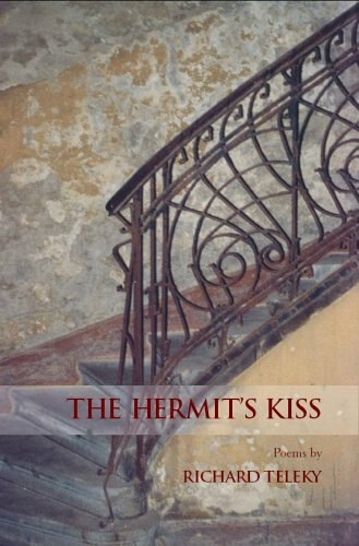 The Hermit's Kiss by Richard Teleky