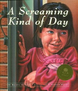 Book A Screaming Kind of Day by Rachna Gilmore
