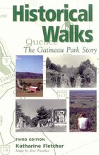 Historical Walks:Gatineau Park Story: The Gatineau Park Story