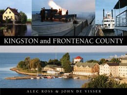 Book Kingston and Frontenac County by Alec Ross