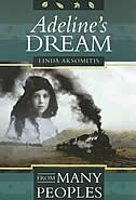 Adeline's Dream by Linda Aksomitis