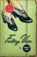 The Factory Voice: A Novel