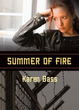 Book Summer Of Fire by Karen Bass
