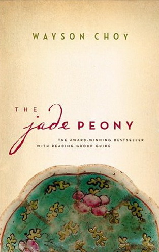 Book The Jade Peony by Wayson Choy