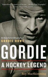 Gordie, Revised Edition: A Hockey Legend