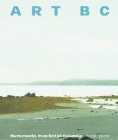 Art BC: Masterworks from British Columbia