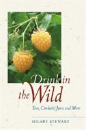 Drink In The Wild: Teas, Cordials, Jams and More