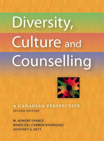 Diversity, Culture and Counselling: A Canadian Perspective by M. Honore France
