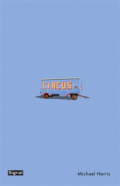 Circus by Michael Harris