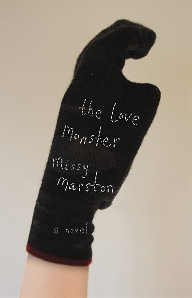The Love Monster: A Novel by Missy Marston