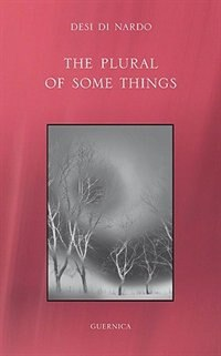 Book The Plural of Some Things by Desi Di Nardo