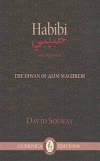 Habibi: The diwam of Alim Maghrebi