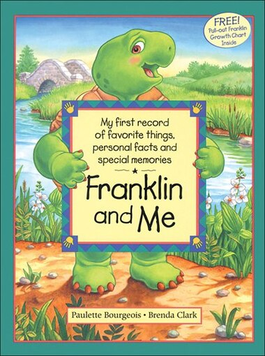 Franklin and Me by Paulette Bourgeois
