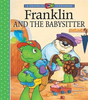 Franklin And The Babysitter by Sharon Jennings