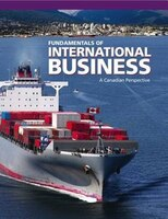 Fundamentals of International Business: A Canadian Perspective