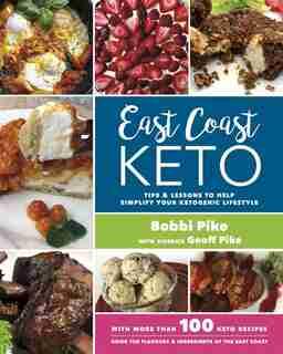 East Coast Keto by Bobbi Pike