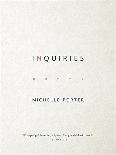 Inquiries by Michelle Porter