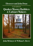 Canadian Quaker Master Builders & Cabinet Makers