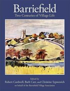 Barriefield: Two Centuries Of Village Life