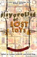 Playground Of Lost Toys: Strange Tales Of Childhood Discovery