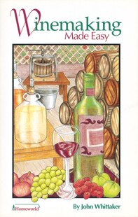 Winemaking Made Easy
