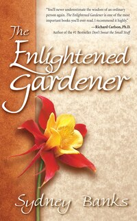 The Enlightened Gardener