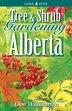Tree and Shrub Gardening for Alberta