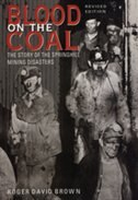Blood on the Coal: The Story of the Springhill Mining Disaster