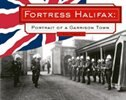 Book Fortress Halifax: Portrait of a Garrison Town by Mike Parker