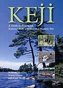 Keji: A Guide To Kejimkujik National Park