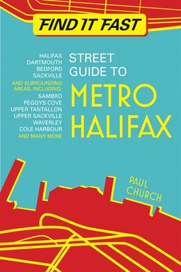 Book Find It Fast Street Guide: to Metro Halifax by Paul Church
