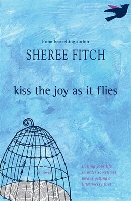 Book Kiss the Joy as it Flies by Sheree Fitch