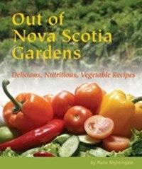 Out of Nova Scotia Gardens
