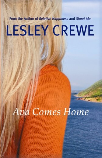 Ava Comes Home by Lesley Crewe