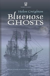 Book Bluenose Ghosts (2nd Edition) by Helen Creighton
