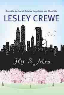 Hit & Mrs.: A Novel by Lesley Crewe