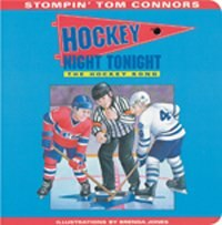 Book Hockey Night Tonight (board Book): The Hockey Song by Stompin Tom Connors