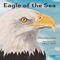 Eagle of the Sea by Kristin Bieber Domm