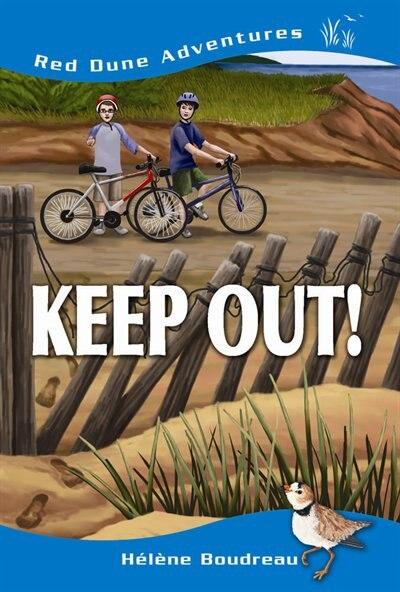Keep Out! by Helene Boudreau