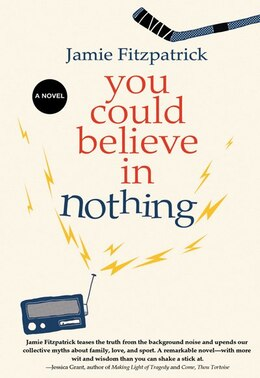 Book You Could Believe In Nothing by Jamie Fitzpatrick