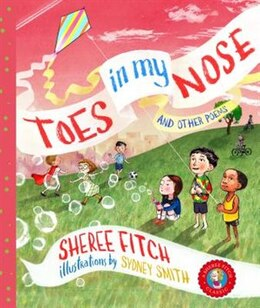 Book Toes in My Nose: And Other Poems by Sheree Fitch